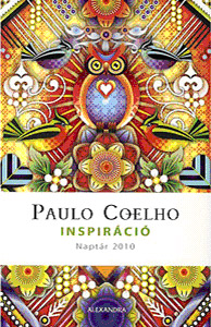 naptár 2010 február Hetedhéthatár | Paulo Coelho: Inspiráció – Naptár 2010 naptár 2010 február